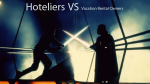 Hoteliers And HOAs Versus Vacation Rental Owners